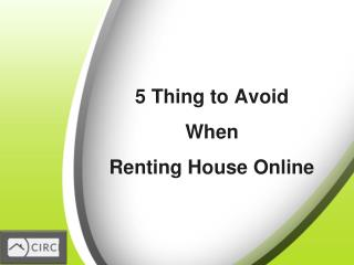 5 Thing to Avoid When Renting Home Online