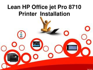 Lean HP Officejet Pro 8710 Printer  Installation
