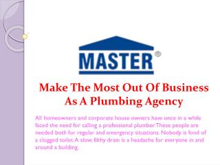 Make The Most Out Of Business As A Plumbing Agency
