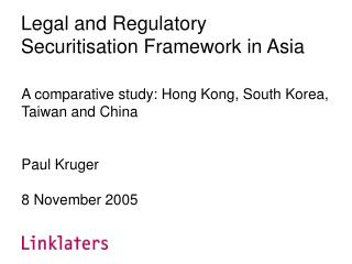 Legal and Regulatory Securitisation Framework in Asia