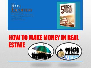 How to make money from investing real estate