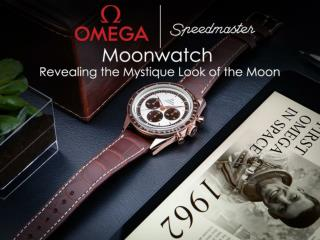 Omega Speedmaster Moonwatch  Revealing the Mystique Look of the Moon