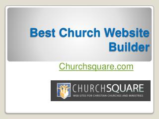 Best Church Website Builder - Churchsquare.com