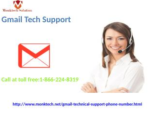 Gmail Tech Support issue? No worry!   1-866-224-8319