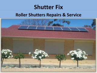Shutter Fix - Best Roller Shutters Repair Adelaide