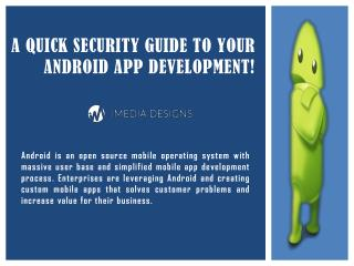 A Quick Security Guide to Your Android App Development!