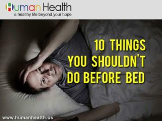 10 Things You Shouldn't Do Before Bed - HumanHealth.us