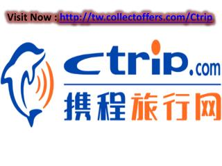 Best Hotels Flights And Trains Deals With Ctrip Taiwan VoucherCodes 2017