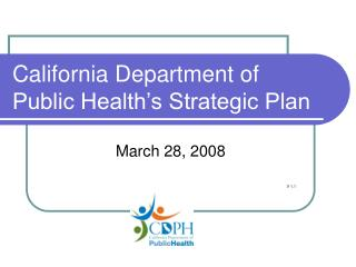 California Department of  Public Health s Strategic Plan
