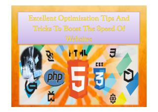 Excellent Optimization Tips And Tricks To Boost The Speed Of Websites