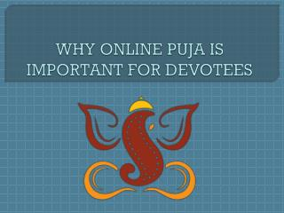 Importance of online puja for devotees