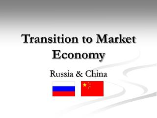Transition to Market Economy