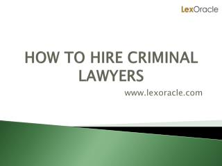 Best Criminal Advocates in Delhi For Criminal Cases