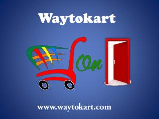 Waytokart web based shopping a Research and study on Online shopping