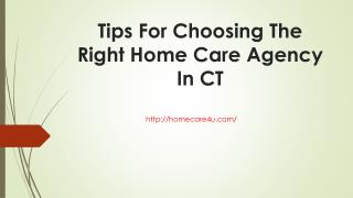 Tips for choosing the right home care agency in ct