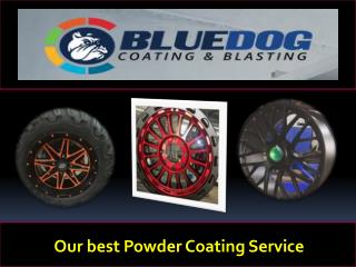 Our best Powder Coating Service