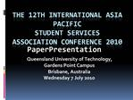 The 12th International Asia Pacific  Student Services Association Conference 2010