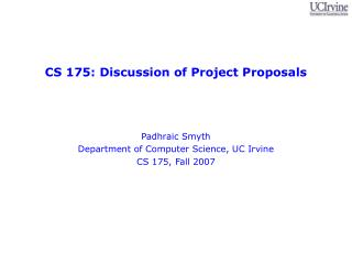 CS 175: Discussion of Project Proposals