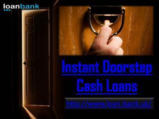 Bespoke Deal on Doorstep Cash Loans for People on Benefits