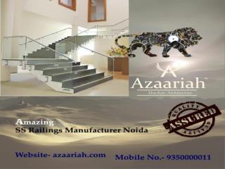 Amazing SS Railing Manufacturer Noida - 9350000011