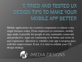 5 Tried and Tested UX Design Tips to Make Your Mobile App Better