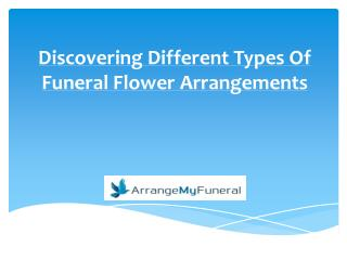 Discovering Different Types Of Funeral Flower Arrangements