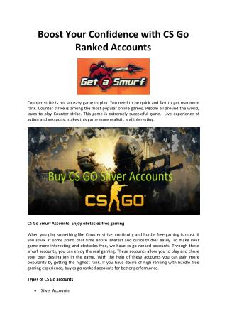 Boost Your Confidence with CS Go Ranked Accounts