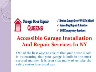Accessible Garage Installation and Repair Services in NY