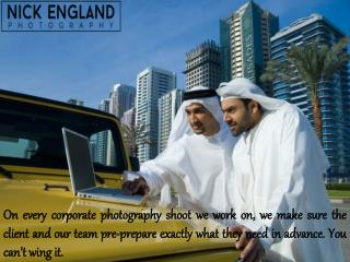 Nick England - The Corporate Photographer in Dubai