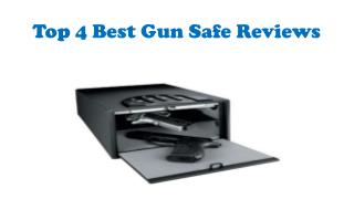 Top 4 Best Gun Safe Reviews