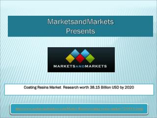 Coating Resins Market Research worth 38.15 Billion USD by 2020
