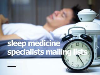 Sleep Medicine Specialist Mailing List