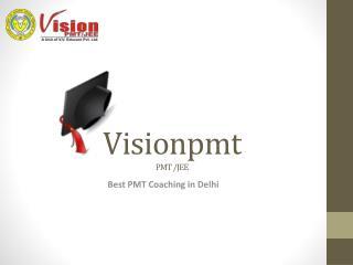 Best PMT coaching in Delhi