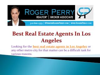 Best Real Estate Aagents In Los Angeles