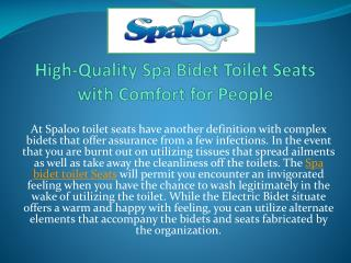 High-Quality Spa Bidet Toilet Seats with Comfort for People