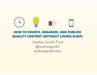 How to Source, Organize, and Publish Quality Social Media Content (Without Losing Sleep)