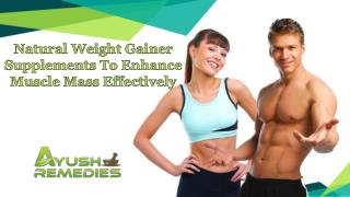 Natural Weight Gainer Supplements To Enhance Muscle Mass Effectively