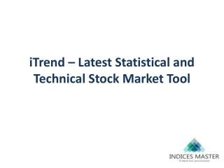 iTrend – Latest Statistical and Technical Stock Market