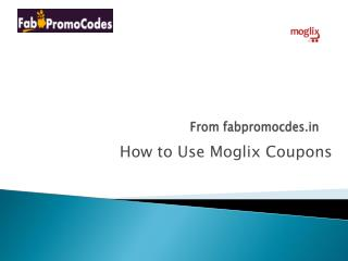 How to use Moglix Coupons