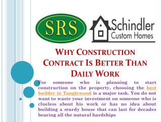 Why Construction Contract Is Better Than Daily Work