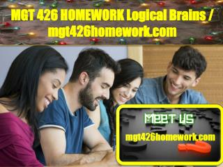 MGT 426 HOMEWORK Logical Brains/mgt426homework.com
