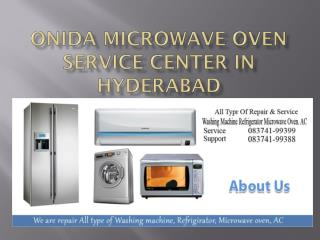ONIDA Microwave Oven Service Center in Hyderabad