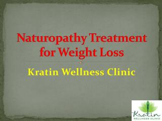 Naturopathy Treatment for Weight Loss at Kratin Wellness Clinic
