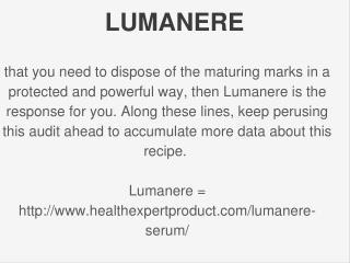 http://www.healthexpertproduct.com/lumanere-serum/