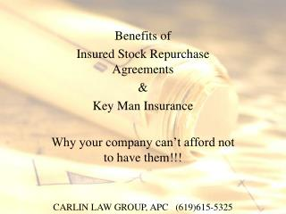 Benefits of Insured Stock Repurchase Agreements  Key Man Insurance  Why your company can t afford not to have them