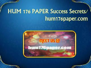 HUM 176 PAPER Success Secrets/ hum176paper.com