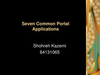 Seven Common Portal Applications
