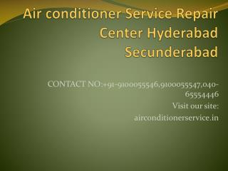 Air conditioner Service Repair Center Hyderabad Secunderabad