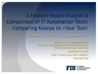 A Feature-Based Analysis  Comparison of IT Automation Tools:  Comparing Kaseya to Your Tool