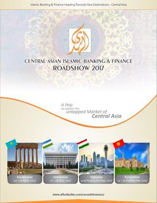 AlHuda CIBE-Central Asian Road Show